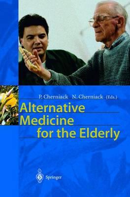 Alternative Medicine for the Elderly (Hardback)