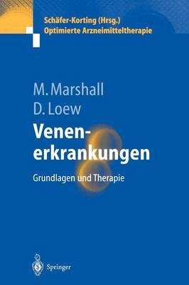 Venenerkrankungen: Grundlagen Und Therapie - Optimierte Arzneimitteltherapie (Paperback)