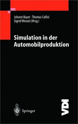 Simulation in Der Automobilproduktion - VDI-Buch (Hardback)