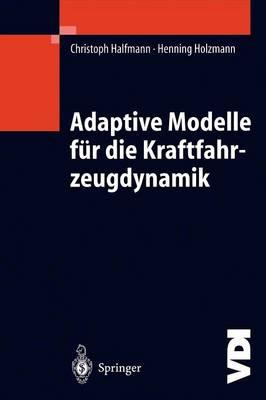 Adaptive Modelle F r Die Kraftfahrzeugdynamik - VDI-Buch (Hardback)