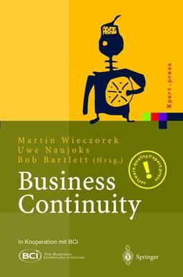 Business Continuity: Notfallplanung F r Gesch ftsprozesse - Xpert.Press (Hardback)