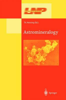 Astromineralogy - Lecture Notes in Physics 609 (Hardback)