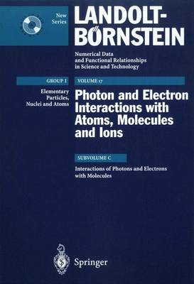 Interactions of Photons and Electrons with Molecules - Elementary Particles, Nuclei and Atoms 17C