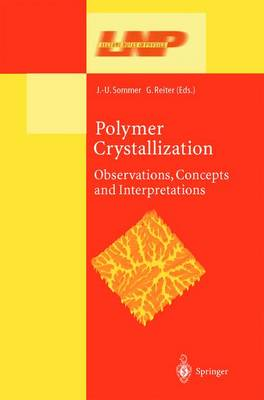Polymer Crystallization: Obervations, Concepts and Interpretations - Lecture Notes in Physics 606 (Hardback)
