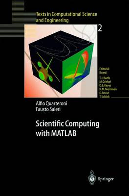 Scientific Computing with Matlab: Problems and Exercises Solved by MATLAB - Texts in Computational Science and Engineering v. 2 (Hardback)