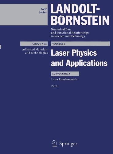 Laser Fundamentals: Part 1 - Advanced Materials and Technologies 1A1