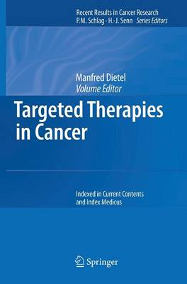 Targeted Therapies in Cancer - Recent Results in Cancer Research 176 (Hardback)