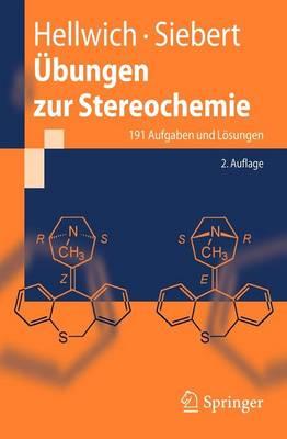 Ubungen Zur Stereochemie: 191 Aufgaben Und Losungen (Paperback)