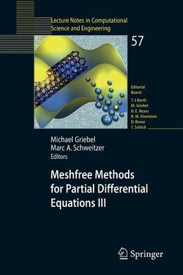 Meshfree Methods for Partial Differential Equations III - Lecture Notes in Computational Science and Engineering 57 (Paperback)