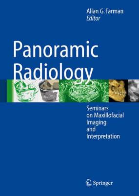 Panoramic Radiology: Seminars on Maxillofacial Imaging and Interpretation (Hardback)