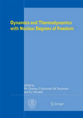 Dynamics and Thermodynamics with Nuclear Degrees of Freedom (Hardback)