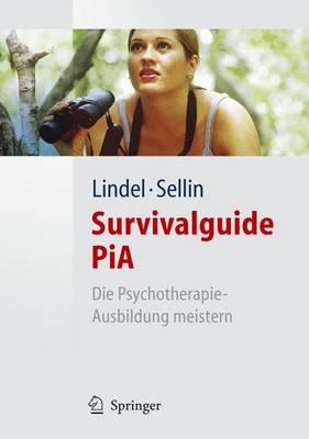 Survivalguide Pia: Die Psychotherapie-Ausbildung Meistern (Paperback)