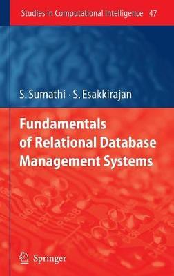 Fundamentals of Relational Database Management Systems - Studies in Computational Intelligence 47 (Hardback)