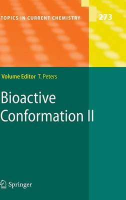 Bioactive Conformation II - Topics in Current Chemistry 273 (Hardback)