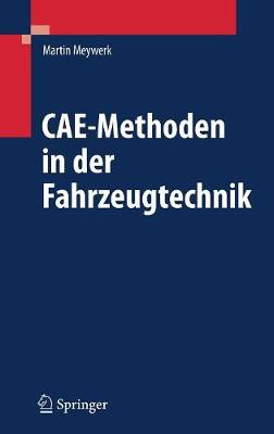 CAE-Methoden in Der Fahrzeugtechnik (Book)