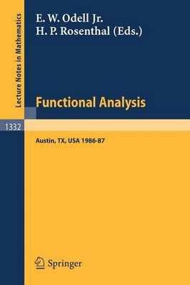Functional Analysis: Proceedings of the Seminar at the University of Texas at Austin, 1986-87 - Lecture Notes in Mathematics 1332 (Paperback)