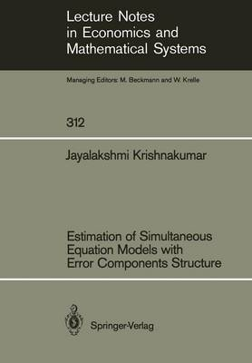 Estimation of Simultaneous Equation Models with Error Components Structure - Lecture Notes in Economics and Mathematical Systems 312 (Paperback)