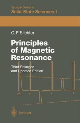 Principles of Magnetic Resonance - Springer Series in Solid-State Sciences 1 (Hardback)