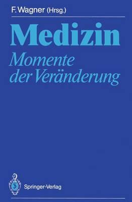 Medizin: Momente der Veranderung (Paperback)