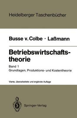 Betriebswirtschaftstheorie - Heidelberger Taschenbucher 156 (Paperback)