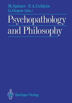 Psychopathology and Philosophy (Paperback)