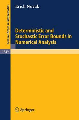 Deterministic and Stochastic Error Bounds in Numerical Analysis - Lecture Notes in Mathematics 1349 (Paperback)