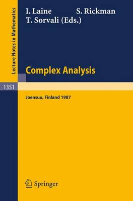 Complex Analysis Joensuu 1987: Proceedings of the XIIIth Rolf Nevanlinna-Colloquium, Held in Joensuu, Finland, Aug. 10-13, 1987 - Lecture Notes in Mathematics 1351 (Paperback)