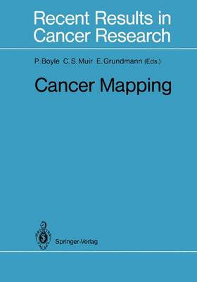 Cancer Mapping - Recent Results in Cancer Research 114 (Hardback)