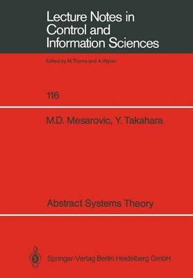 Abstract Systems Theory - Lecture Notes in Control and Information Sciences 116 (Paperback)