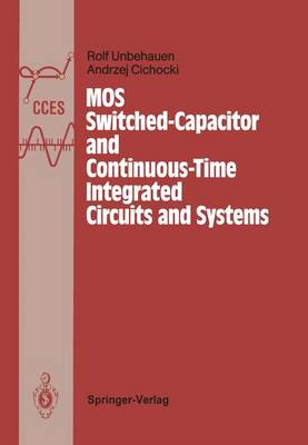 Mos Switched-Capacitor and Continuous-Time Integrated Circuits and Systems: Analysis and Design - Communications and Control Engineering (Hardback)
