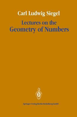 Lectures on the Geometry of Numbers (Hardback)