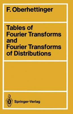 Tables of Fourier Transforms and Fourier Transforms of Distributions (Paperback)