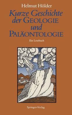 Kurze Geschichte Der Geologie Und Palaontologie (Paperback)