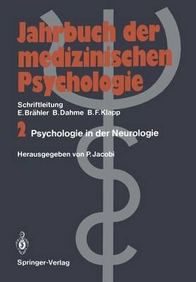 Psychologie in Der Neurologie - Jahrbuch der Medizinischen Psychologie 2 (Paperback)
