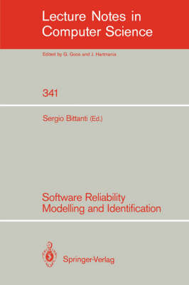 Software Reliability Modelling and Identification - Lecture Notes in Computer Science 341 (Paperback)