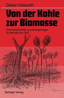 Von der Kohle Zur Biomasse (Paperback)
