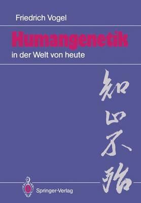 Humangenetik in der Welt von Heute (Paperback)