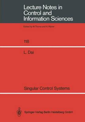 Singular Control Systems - Lecture Notes in Control and Information Sciences 118 (Paperback)