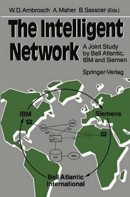 The Intelligent Network: A Joint Study by Bell Atlantic, IBM and Siemens (Paperback)