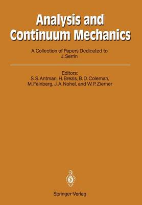 Analysis and Continuum Mechanics: A Collection of Papers Dedicated to J. Serrin on His Sixtieth Birthday (Paperback)