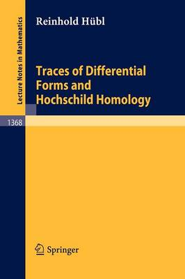Traces of Differential Forms and Hochschild Homology - Lecture Notes in Mathematics 1368 (Paperback)