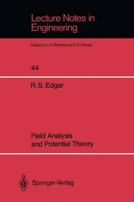 Field Analysis and Potential Theory - Lecture Notes in Engineering 44 (Paperback)