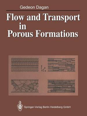 Flow and Transport in Porous Formations (Paperback)