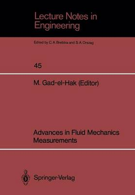 Advances in Fluid Mechanics Measurements - Lecture Notes in Engineering 45 (Paperback)