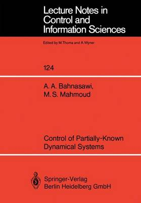 Control of Partially-Known Dynamical Systems - Lecture Notes in Control and Information Sciences 124 (Paperback)