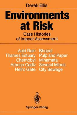Environments at Risk: Case Histories of Impact Assessment (Paperback)