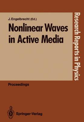 Nonlinear Waves in Active Media - Research Reports in Physics (Paperback)