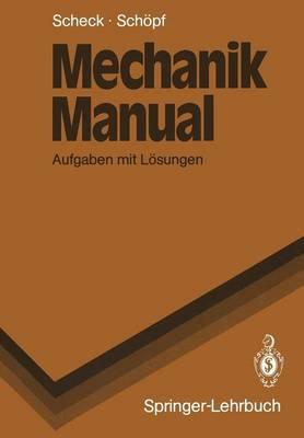 Mechanik Manual - Springer-Lehrbuch (Paperback)