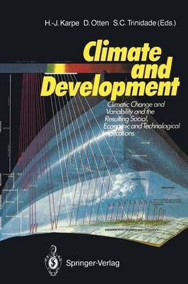 Climate and Development: Climate Change and Variability and the Resulting Social, Economic and Technological Implications (Paperback)