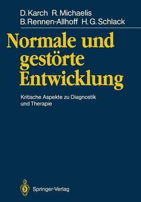 Normale und Gestorte Entwicklung (Paperback)